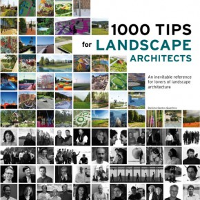 1000 tips for landscape architects, Ed. Loft, 2011