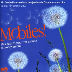 Mobiles, des jardins pour un monde en mouvement, printemps 2007